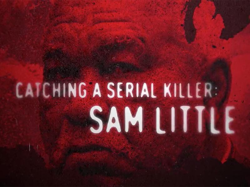 Catching a Serial Killer: Sam Little (2020)